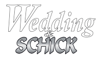 WEDDING & SCHICK